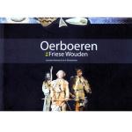 Oerboeren in de Friese Wouden